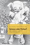 Science oder Fiction?