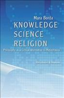 Knowledge, Science, Religion